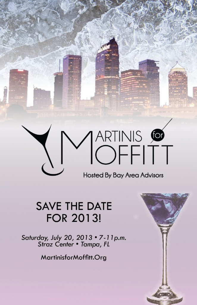 Martinis for Moffitt, an annual event to be held July 20, raises money to finding a find a cure for prostate cancer for Tampa's Moffitt Cancer Research Center.