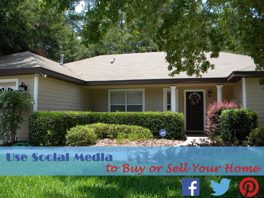 Use Social Media to Buy or Sell Your Home